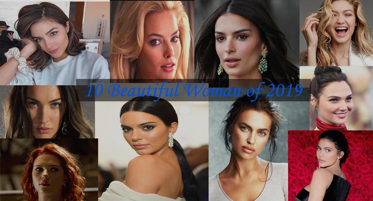 Top 10 Beautiful Woman List of 2019