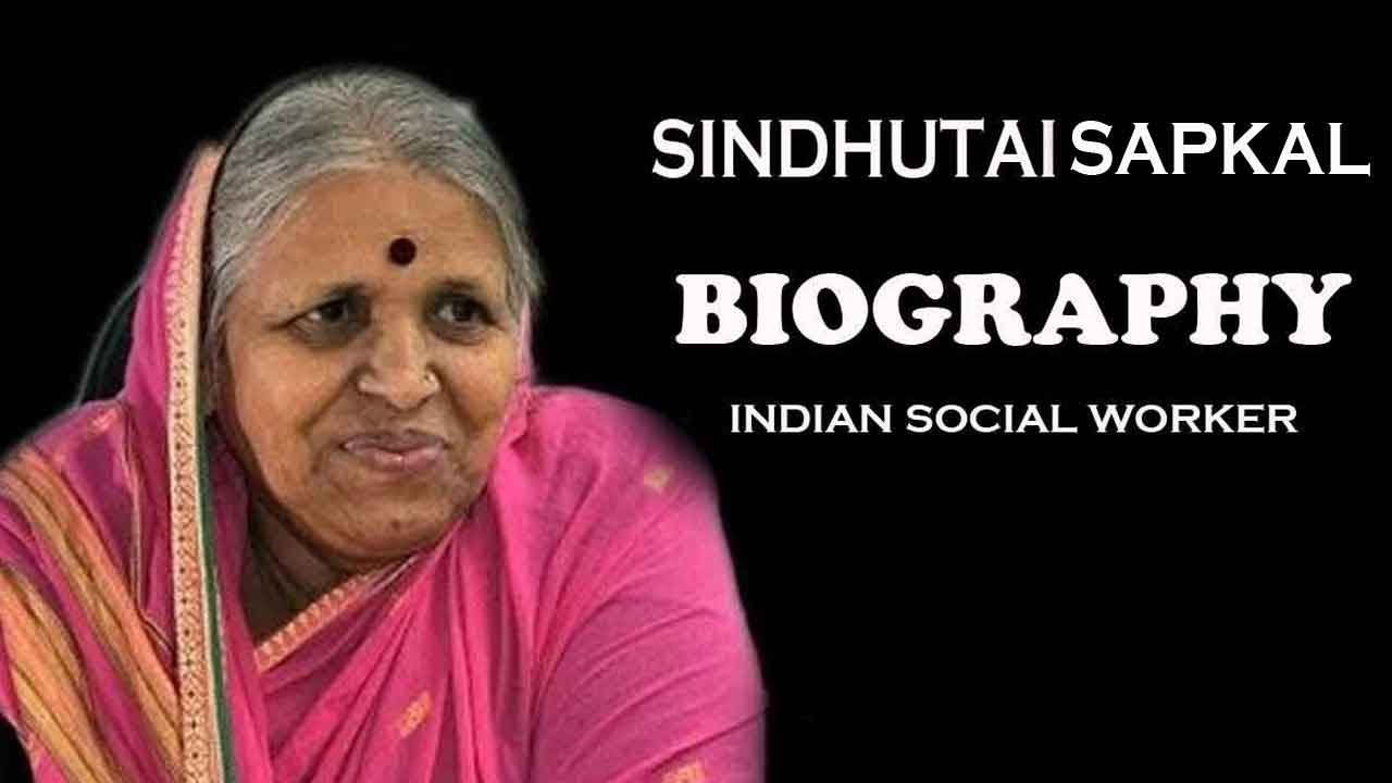 Sindhu Tai – A mother of orphans in Social Works