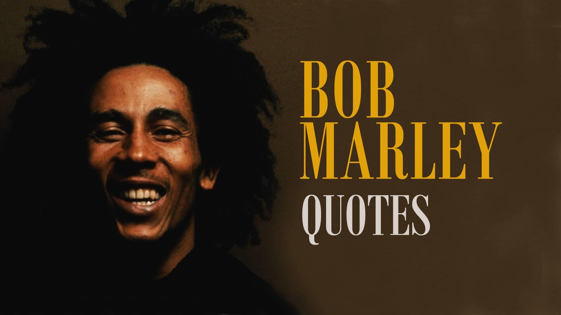 Bob-Marley-Quotes and saying