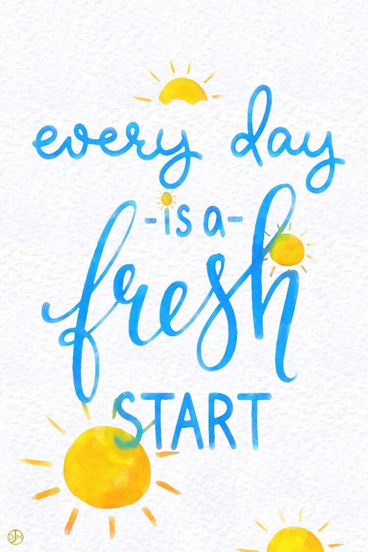 every day is a fresh start to be more kind
