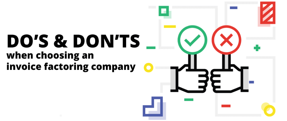 Do's and Don'ts While Choosing A Factoring Company