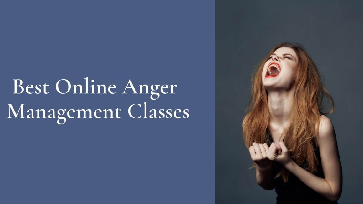 Best Online Anger Management Classes